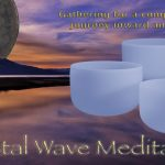 Crystal Wave Meditation, Nov. 2nd